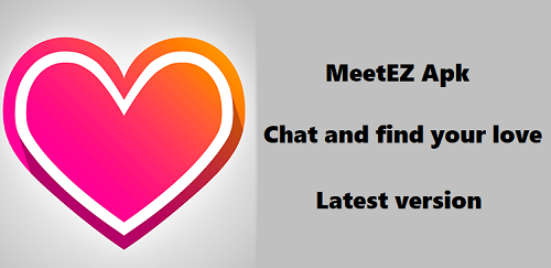 Meet ez apk download latest